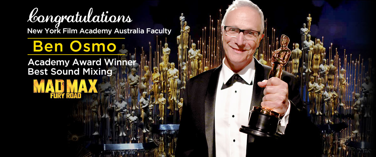 NYFA Australia faculty Ben Osmo wins Academy Award for Best Sound Mixing